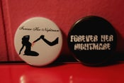 Image of Forever Her Nightmare Pins