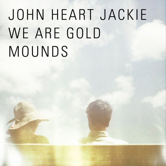 Image of We Are Gold Mounds - CD