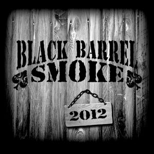 Image of Black Barrel Smoke, 2012, album