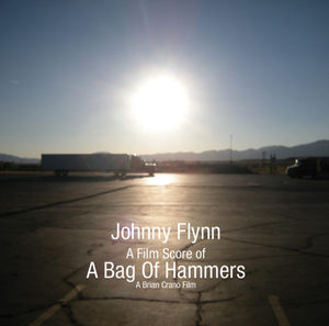 Image of Johnny Flynn - A Bag Of Hammers Soundtrack 12""