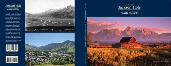 Image of Jackson Hole ~ Past to Present