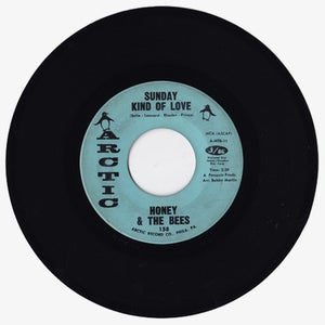Image of Honey & The Bees 'Sunday Kind Of Love/Baby, Do That Thing' 7""