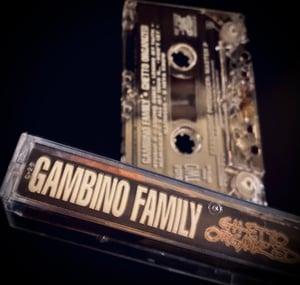 "Image of GAMBINO FAMILY ""GHETTO ORGANIZED"""