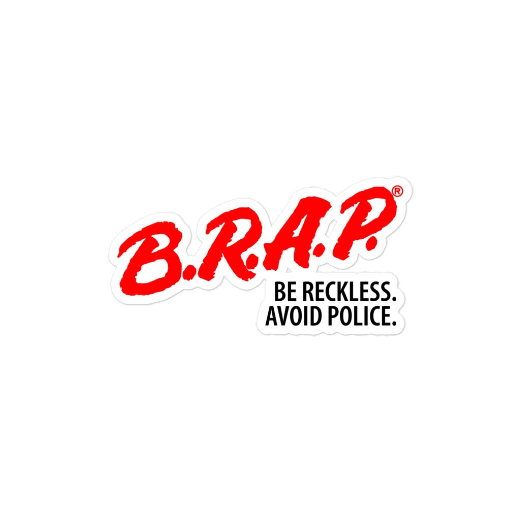 Image of B.R.A.P Be Reckless. Avoid Police Decal
