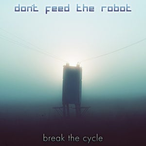 Image of Break The Cycle CD - Available NOW!
