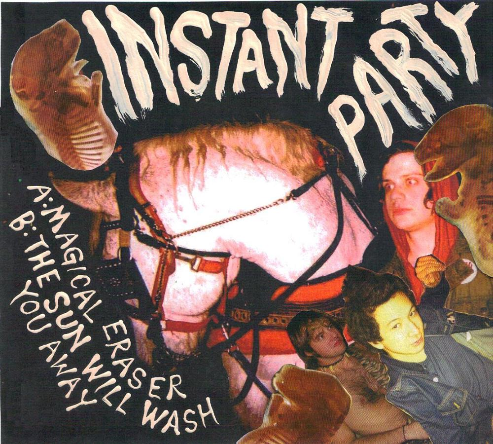 Image of FTN-002 - INSTANT PARTY - Magical Eraser b/w The Sun Will Wash You Away