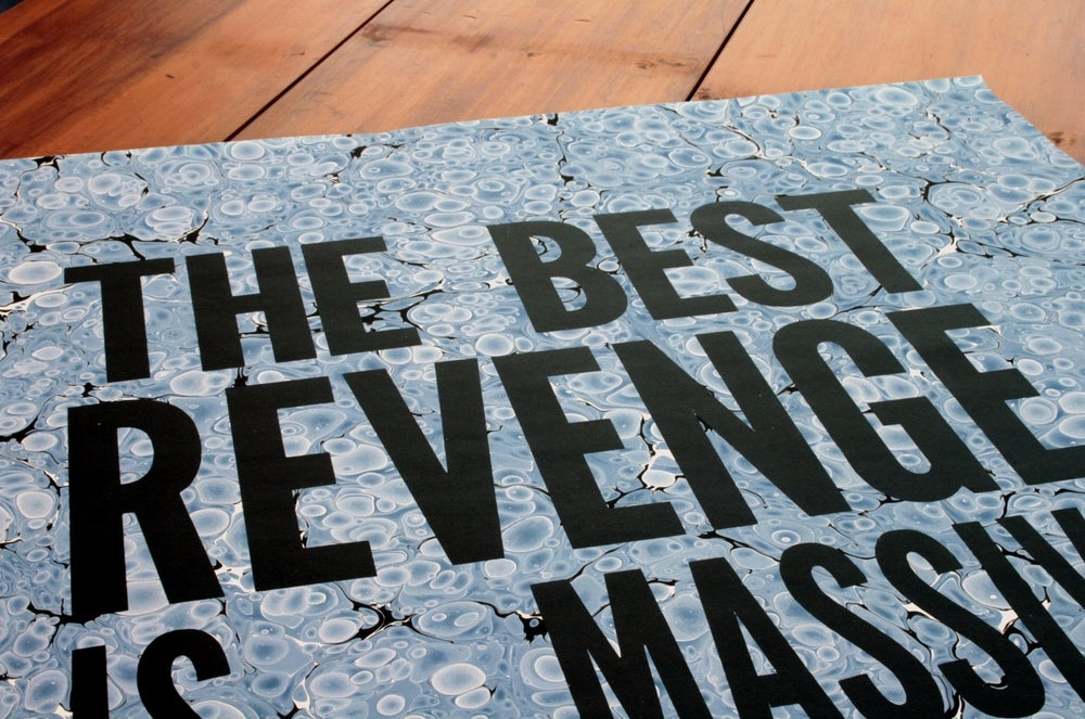 Image of The Best Revenge Is Massive Success
