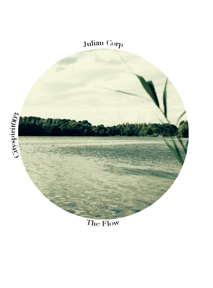 Image of Julian Corp - The Flow - (Original Mix) - Cityspirit003
