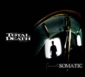 "Image of TOTAL DEATH ""Somatic"""