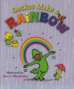 Image of Geckos Make a Rainbow