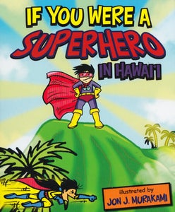Image of If I were a Superhero in Hawai'i