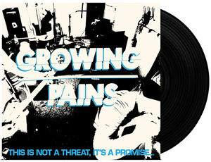 Image of Growing Pains - This Is Not a Threat, It's a Promise