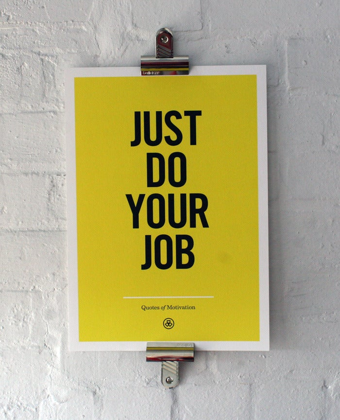 Image of Just Do Your Job — Including p+p (UK)