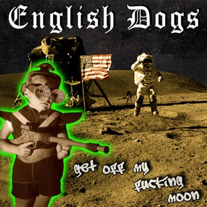 Image of Get Off My Fucking Moon CDEP 2011