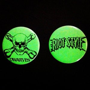 "Image of The Dwarves / Riot Style - Glow In The Dark Buton Set (1.25"")"