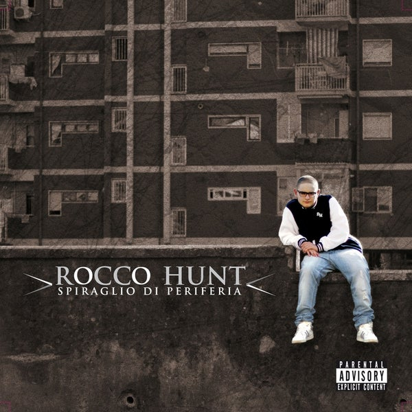 ROCCO HUNT - SPIRAGLIO DI PERIFERIA - HONIRO STORE