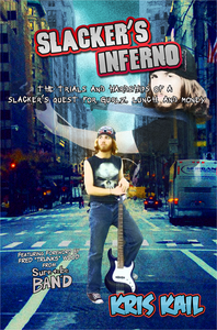 Image of Slacker's Inferno - AUTOGRAPHED