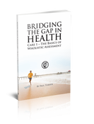 Image of Bridging the Gap 1 - The Basics of Wholistic Assessment