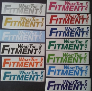 Image of What the Fitment Large stickers (1.5″ x 6.5″)
