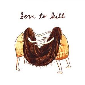 "Image of V/A ""Born To Kill"" 7"" Compilation"