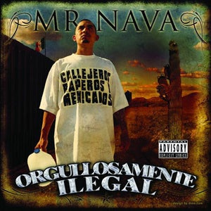Image of Mr. Nava - Orgullosamente Illegal