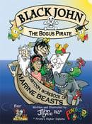Image of Black John the Bogus Pirate - Cartoon Workbook of Marine Beasts