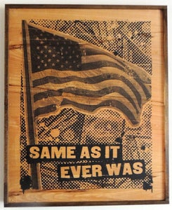 Image of Same As It Ever Was Black on Wood