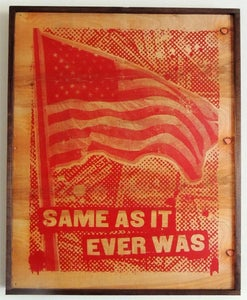 Image of Same As It Ever Was Red on Wood