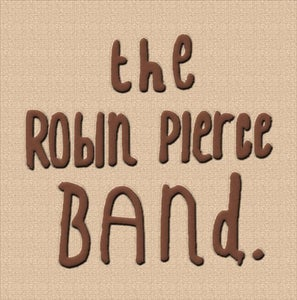 Image of The Robin Pierce Band (MP3 Download)