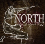 "Image of NORTH ""What You Were"" CD"