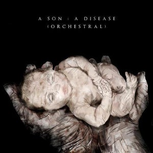 "Image of The Elijah - ""A Son:A Disease (Orchestral)"" CD EP"