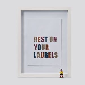 Image of Rest on your laurels