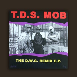 Image of DWG015 - T.D.S. Mob 'The D.W.G. Remix E.P.'