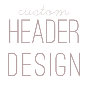 Image of Custom Header
