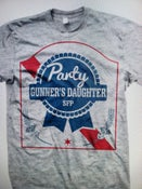 Image of Chicago PBR Gunners Daughter PBR Party Shirt!