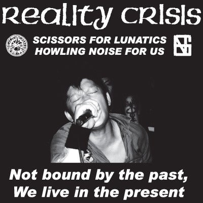 "Image of REALITY CRISIS - ""Not Bound By The Past, We Live In The Present"" LP"
