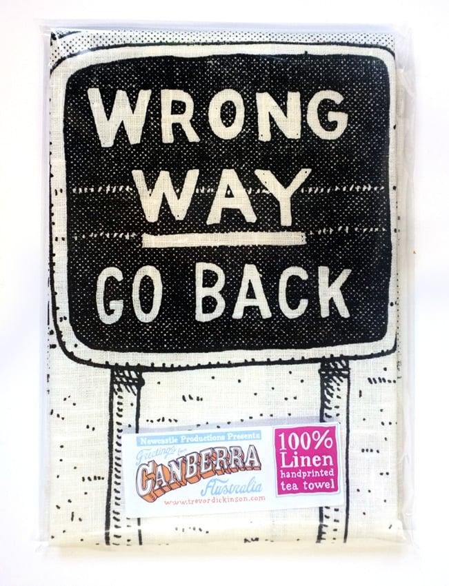 Image of Canberra, Wrong way Go Back Tea towel