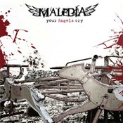 Image of Maledia - Your Angels Cry