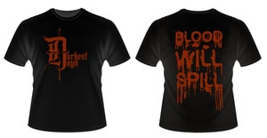 Image of 'Blood Will Spill' Tee