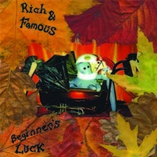 Rich & Famous 'Beginners Luck'