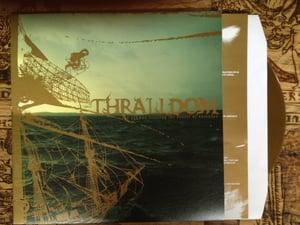 Image of THRALLDOM 'Shaman steering the vessel of vastness' lp