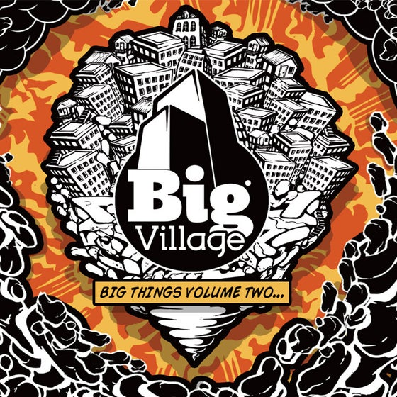 Image of BIG VILLAGE - BIG THINGS VOLUME TWO
