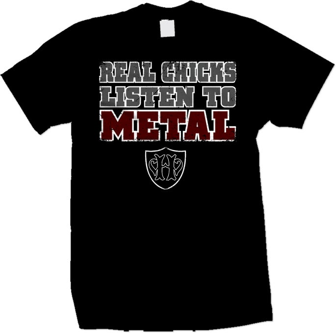 SIZE MEDIUM - Real Chicks Listen To Metal HATEWEAR T-Shirt (Black)