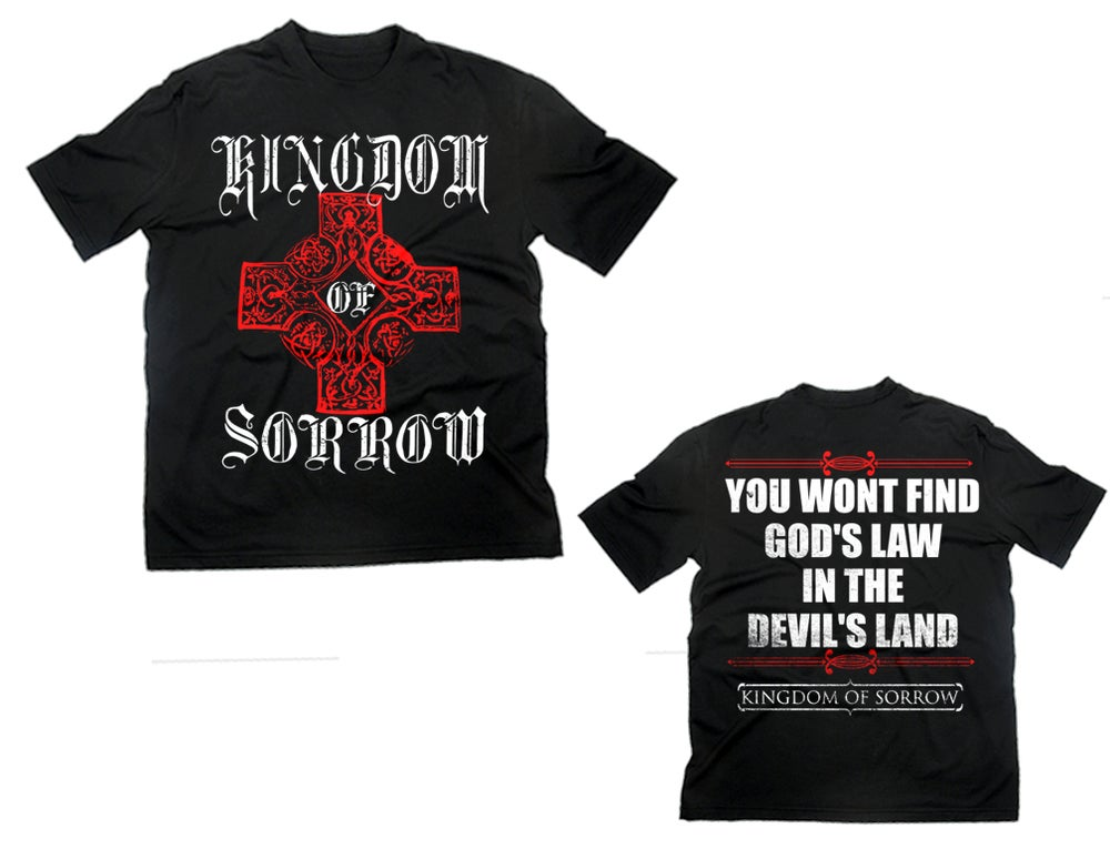 Image of KINGDOM OF SORROW - God's Law In The Devil's Land SHIRT