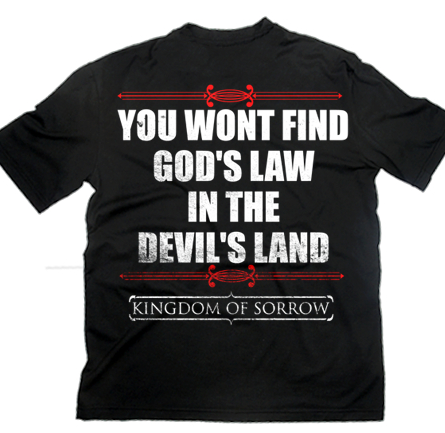 KINGDOM OF SORROW - God's Law In The Devil's Land SHIRT