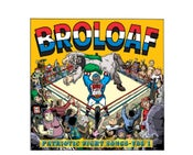 "Image of BroLoaf - ""Patriotic Fight Songs"" - Volume 1 - 7inch record"