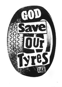 "Image of ""God Save Our Tyres"" Serigraph Poster (P1B-A0535)"