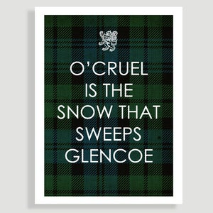 Image of Cruel is the snow that sweeps Glencoe