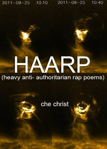 Image of HAARP [Heavy Anti-Authoritarian Rap Poems]