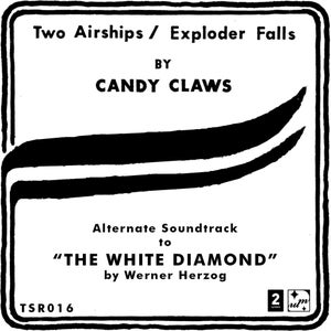 """Image of Candy Claws - Two Airships / Exploder Falls (12"""")"""
